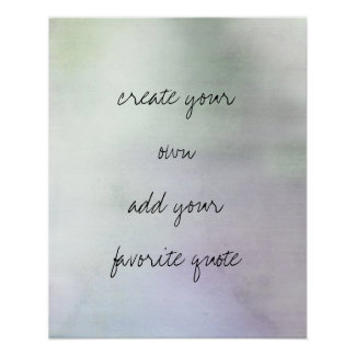 poster create your own quote on watercolor