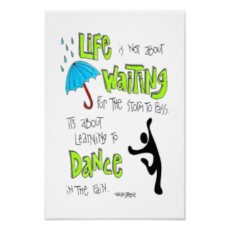 Poster: Dance in the Rain Quote Poster