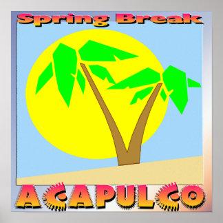 Poster de Acapulco de las vacaciones de primavera