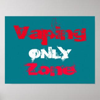 Poster de alta calidad de la zona de Vaping