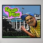 """Poster de Barack Obama """"Pres fresco de America™"""""""