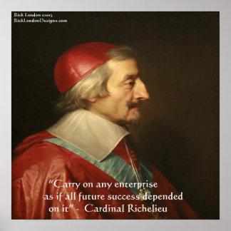 Poster de la cita del éxito de Cardenal Richelieu Póster