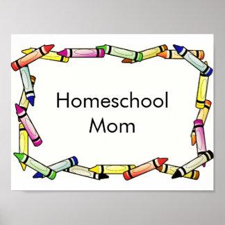Poster de la mamá de Homeschool Póster