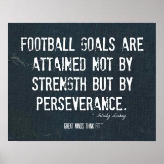 Poster de la perseverencia del fútbol en dril de a