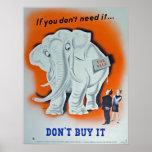 """Poster de la propaganda """"si usted no lo necesita…"""