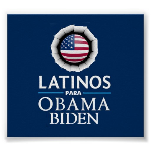 Poster de los LATINOS de Obama Biden