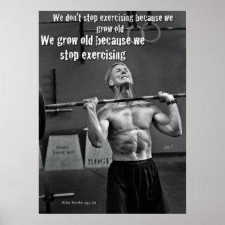 Poster de motivación del gimnasio - crezca viejo