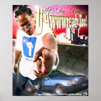 Poster de U Awwwready Kno
