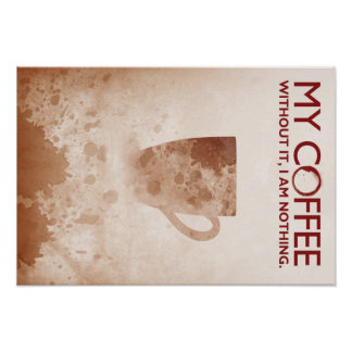 Poster del adicto al café póster