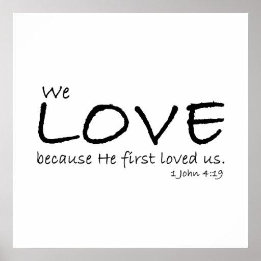 Poster del amor (1 4:19 de Juan)