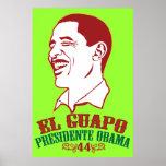 Poster del EL Guapo Presidente Obama Póster