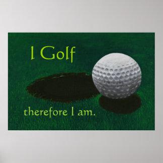 """Poster del golf con cita """"Golf por lo tanto me est"""