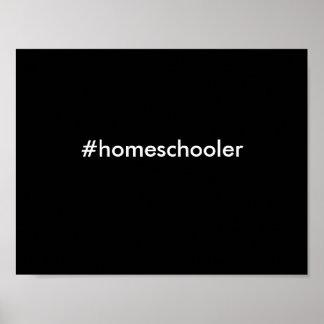 poster del #homeschooler póster