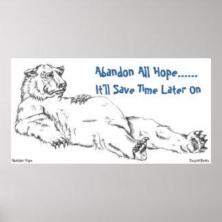 Poster del oso de la desesperación - abandone toda