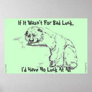 Poster del oso de la desesperación - mala suerte