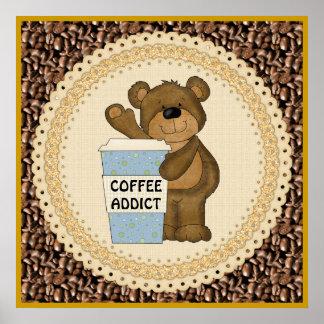 Poster del oso del adicto al café póster