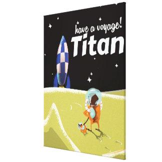 Poster del viaje del vintage del titán impresión en lienzo