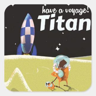 Poster del viaje del vintage del titán pegatina cuadrada