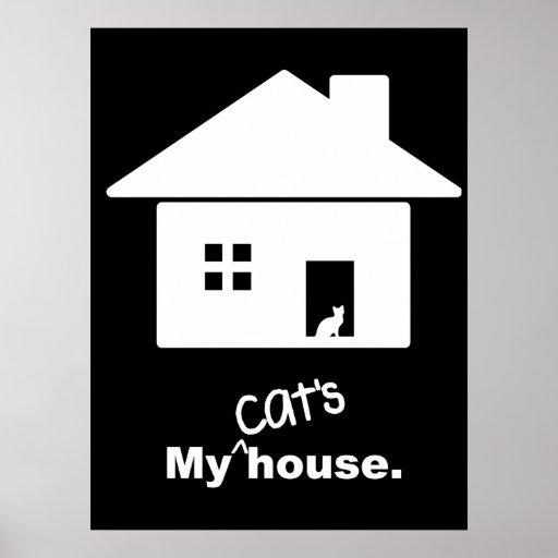 Poster divertido del refrán de la casa de mi gato