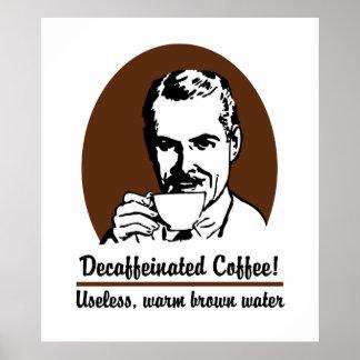 Poster divertido/impresión del café descafeinado
