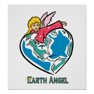 """POSTER: """"Earth Angel"""" Poster"""