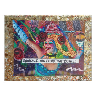 POSTER-EMBRACE THE FREAK THAT YOU ARE. POSTER