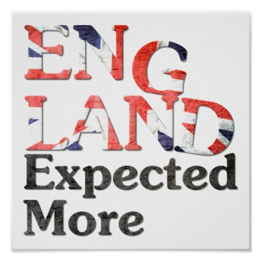 Poster England Expected More
