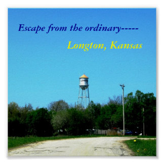 Poster: Escape from the ordinary, Longton,  Kansas Poster