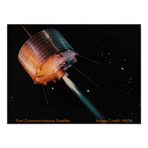 Poster / First Communications Satelite