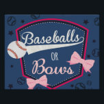 """poster gender reveal - baseball or bows<br><div class=""""desc"""">baseball or bows</div>"""