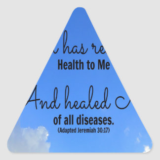 poster God has restored health to me Triangle Sticker