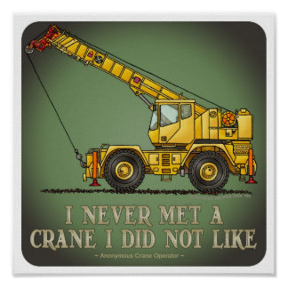 Poster grande de la cita del operador de grúa