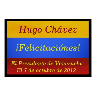 Poster - Hugo Chávez - ¡Felicitaciónes!