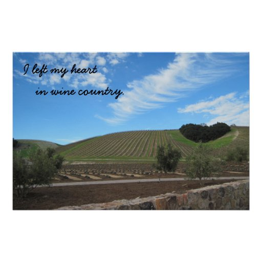 Poster: I left my heart in Wine Country Poster