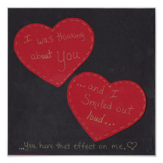 Poster - I was thinking of you and I smiled...