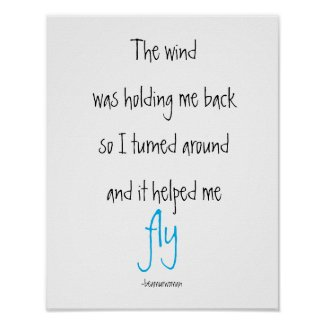 Poster Inspiration The Wind Helped Me Fly Quotes