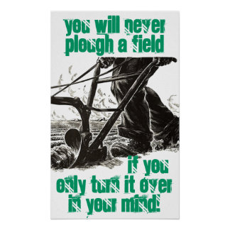 Poster Irish Proverb Truism Words To Live By Plow