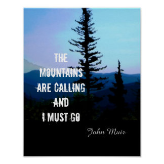poster John Muir quote the mountains are calling