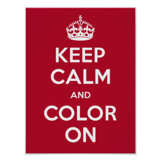Poster Keep Calm and Color On