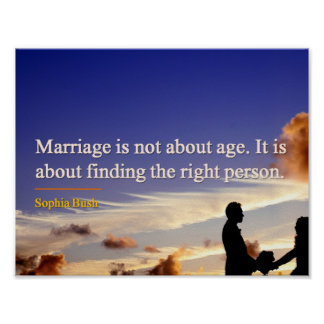Poster - Marriage Is No About Age Quote
