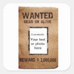 Poster muerto o vivo querido pegatina cuadradas personalizadas