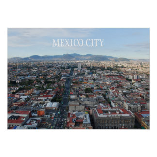 Poster of Mexico City, looking north.