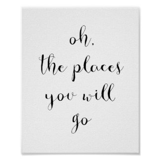 Poster Oh the places you will go