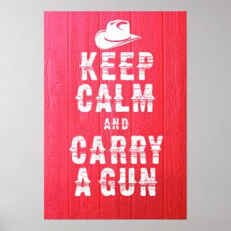 Poster original: Guarde la calma y lleve un arma,