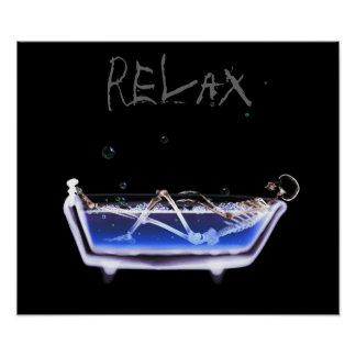 Poster- Original Relax X-Ray Skeleton Bath Time Poster