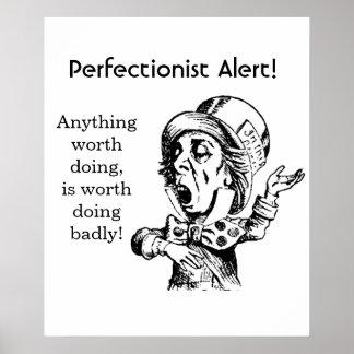 POSTER - PERFECTIONIST ALERT!