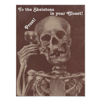 Poster Prost! to the skeletons in your closet