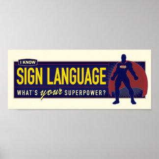 Poster. Sé el ASL. Póster