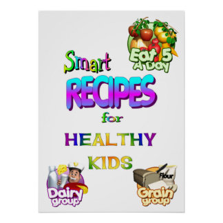 Poster-Smart Recipes for Healthy kids Poster