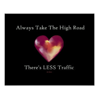 POSTER ... Take The High Road